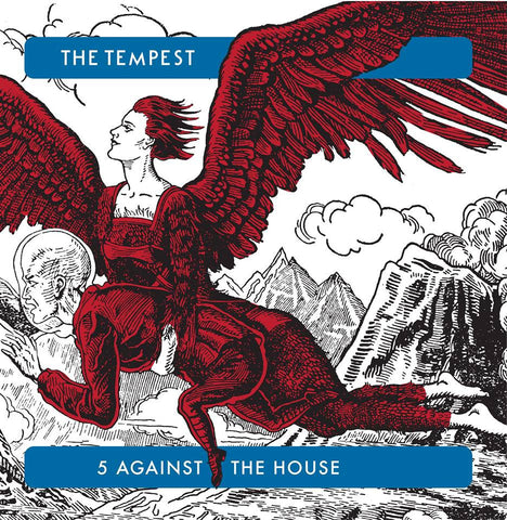 TEMPEST, THE - 5 AGAINST THE HOUSE LP+CD