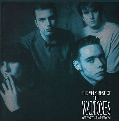 WALTONES, THE - THE VERY BEST OF, YOU'VE GOTTA HAND IT TO EM' LP+7""