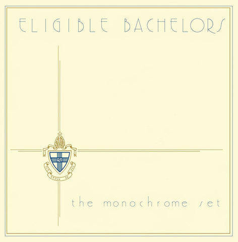 MONOCHROME SET, THE - ELIGIBLE BACHELORS LP