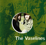 VASELINES, THE - SON OF A GUN 7""