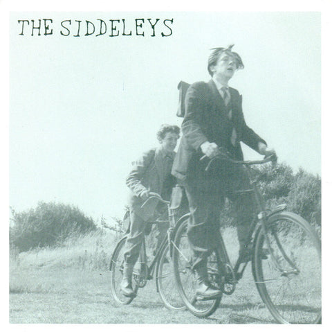 SIDDELEYS, THE - WHAT WENT WRONG THIS TIME? 7""