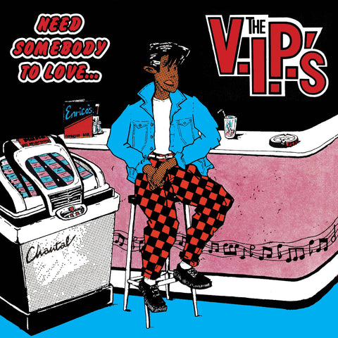 V.I.P.'s, The - Need Somebody To Love LP