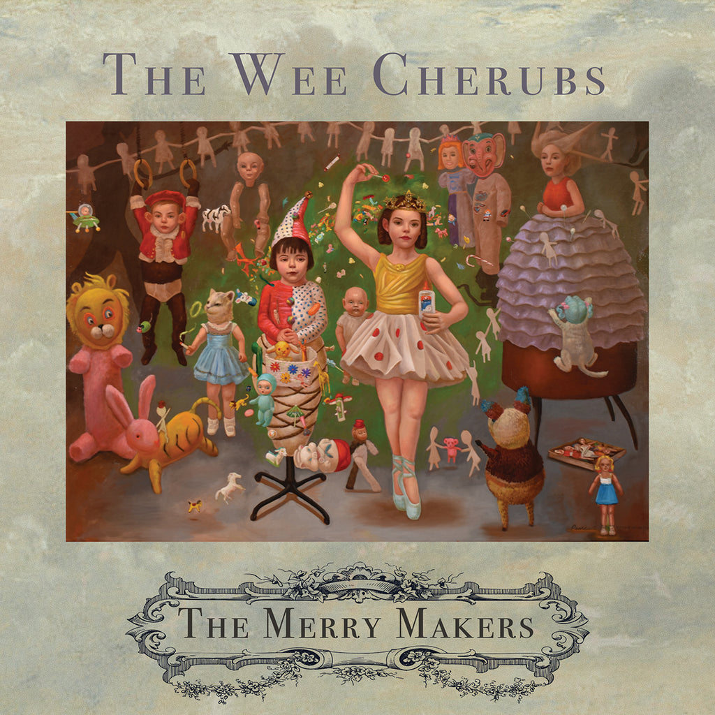 WEE CHERUBS , THE - THE MERRY MAKERS LP