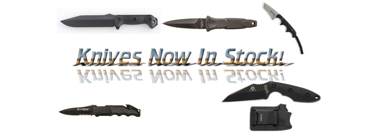 Knives Now In Stock!