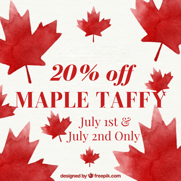 Maple Taffy - Flash Canada150 Sale! 20% Off!