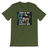 My Safety Short-Sleeve Unisex T-Shirt