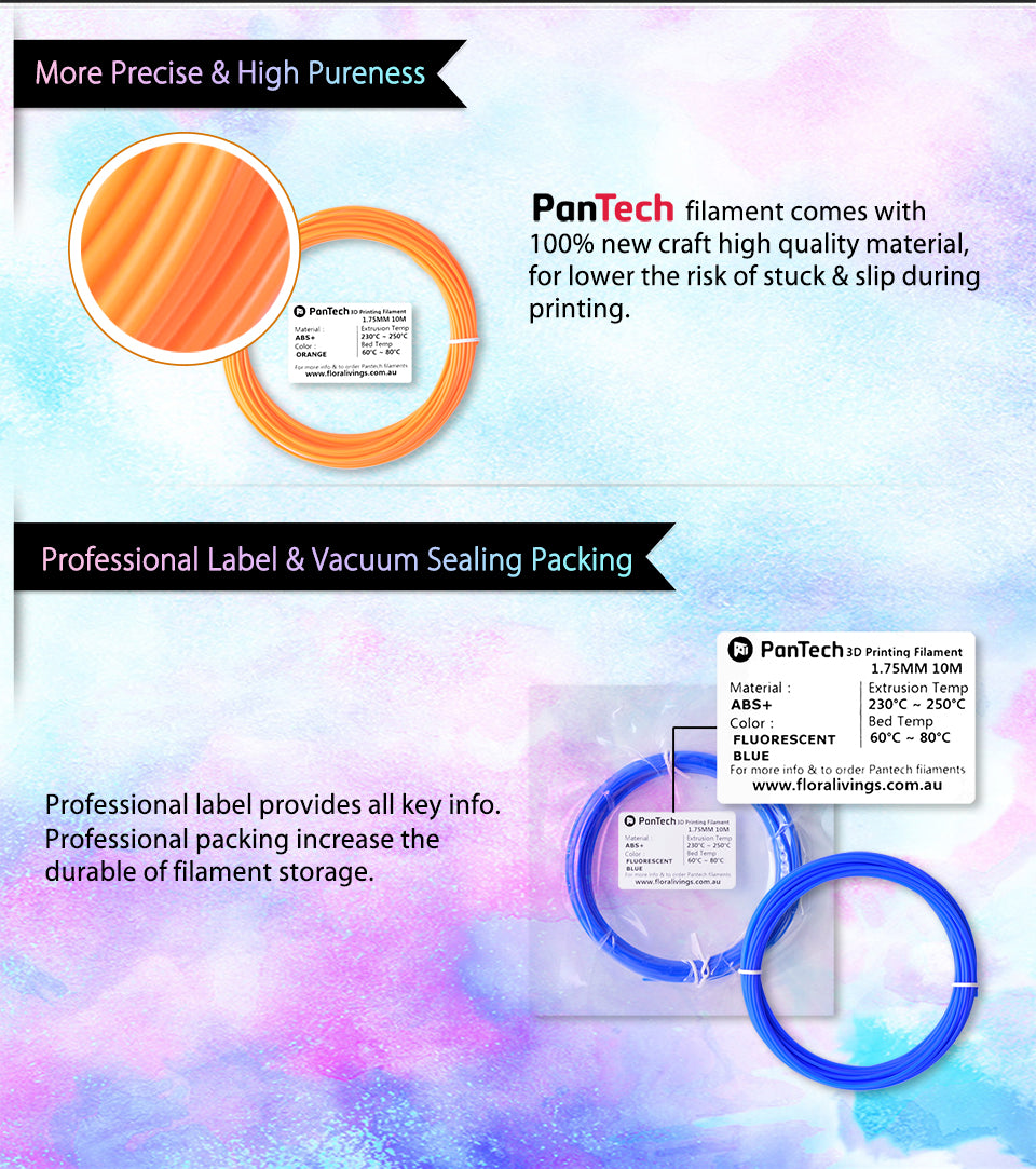 More Precise & High Pureness PanTech filament comes with 100% new craft high quality material, for lower the risk of stuck & slip during printing.?? Professional Label & Vacuum Sealing Packing Professional label provides all key info.?? Professional packing increase the?? durable of filament storage.