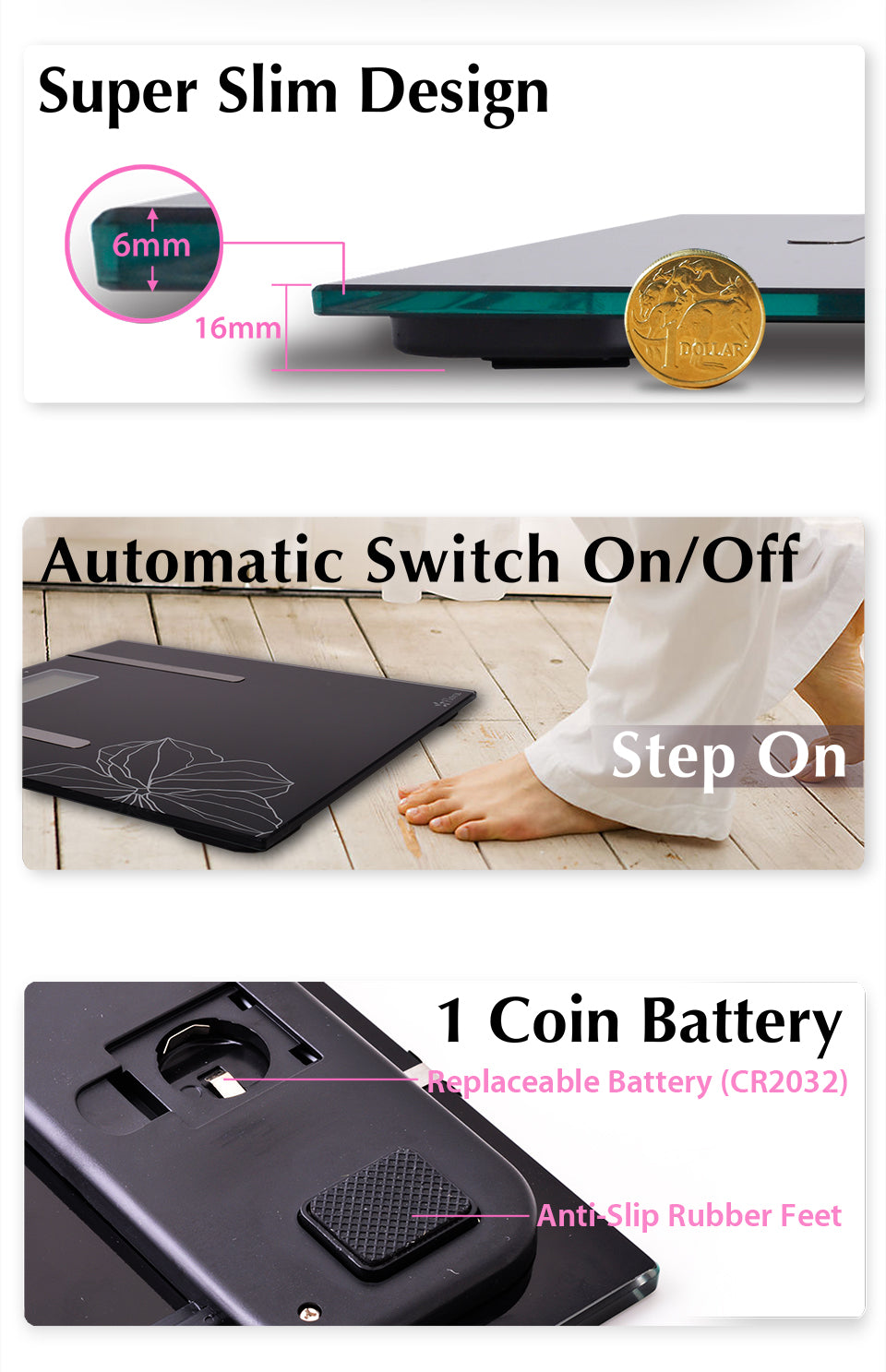 Flora Body Scale Water & Fat Analysis Super Slim Design Automatic Switch On/Off Step On 1 Coin Battery Replaceable Battery (CR2032) Anti-Slip Rubber Feet