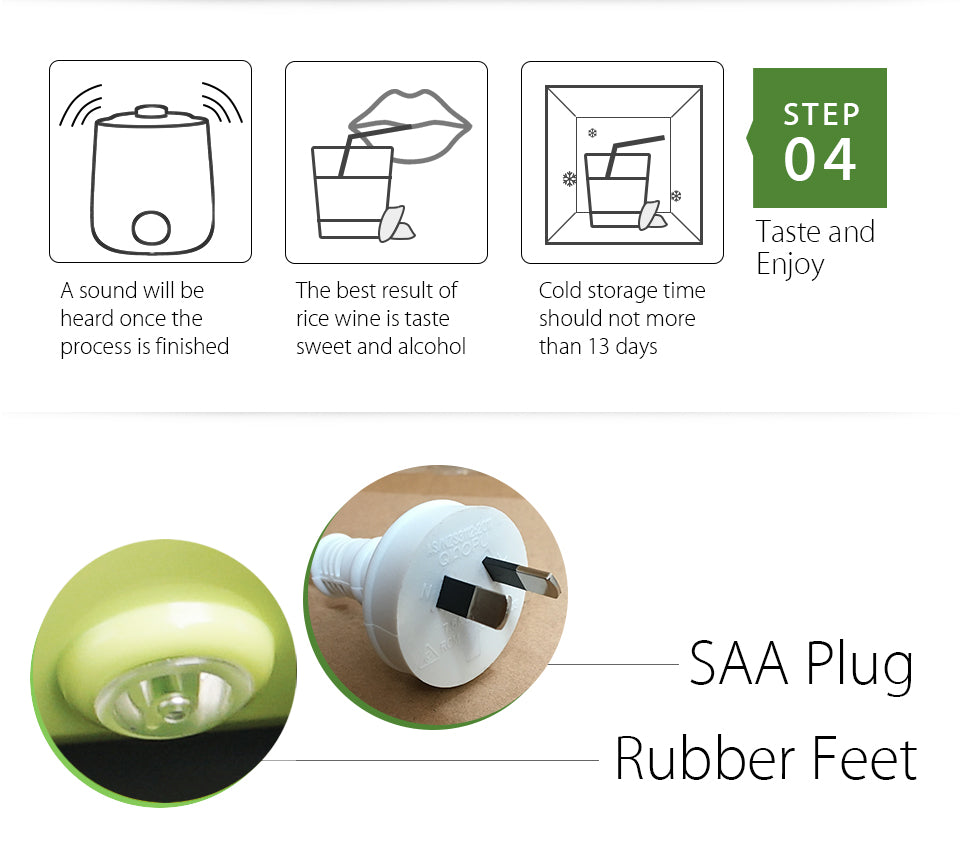 2018 New Flora Yogurt Maker Yoghurt Maker Rice Wine Automatic Machine 1L FDA APP step?? 04 Taste and?? Enjoy A sound will be?? heard once the?? process is finished The best result of?? rice wine is taste?? sweet and alcohol Cold storage time?? should not more?? than 13 days SAA Plug Rubber Feet