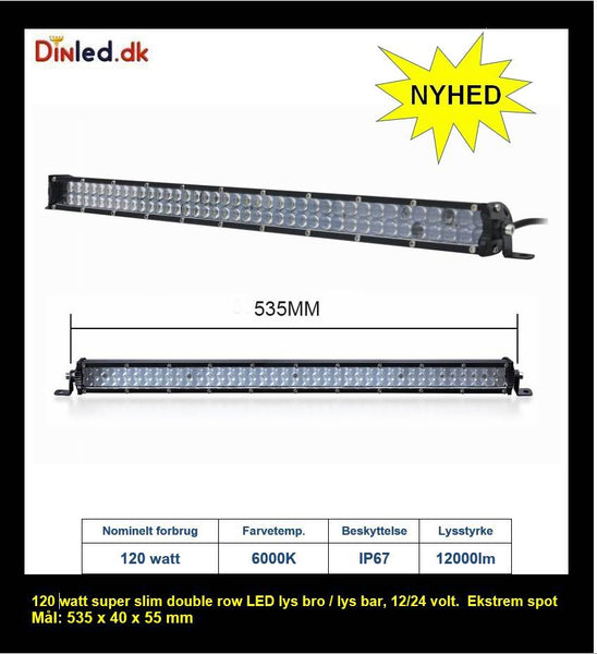 Super slim 120 watt 2 rækkers LED Lys bro / lys bar - SPOT