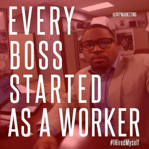 Every Boss Started as a worker - 50 tips to start a business or revive your current situation