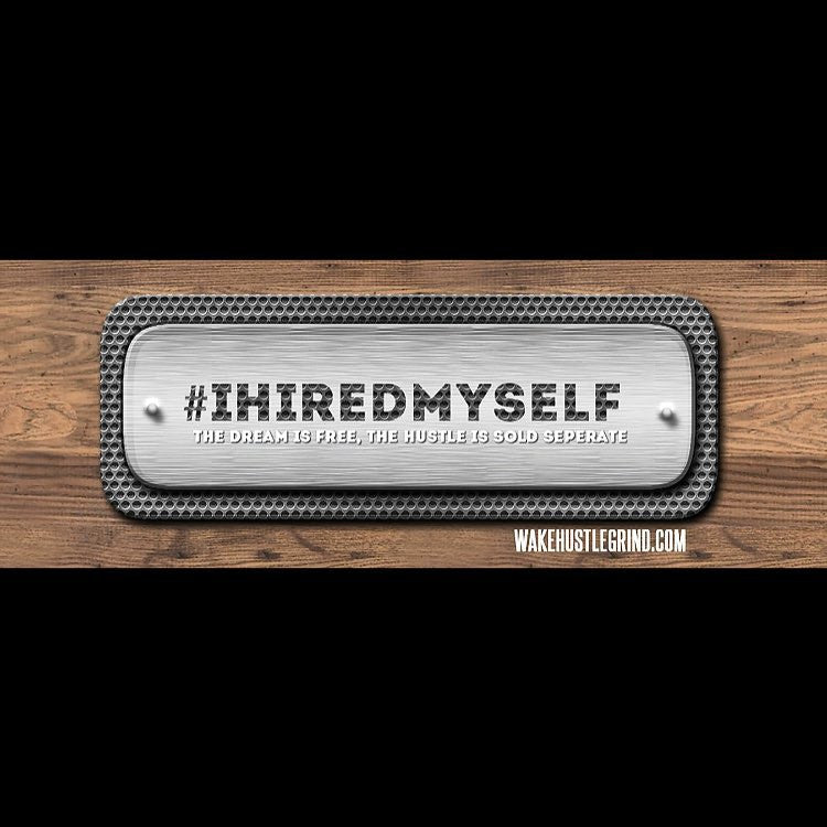 Did you hire yourself? #IHIREDMYSELF