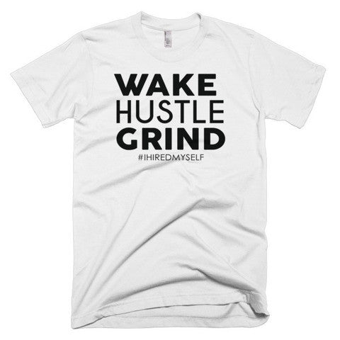 Wake Hustle Grind T-Shirt - WHGHOLLYWOOD