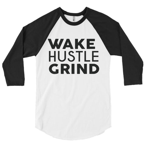 Wake Hustle Grind 3/4 sleeve raglan shirt - WHGHOLLYWOOD