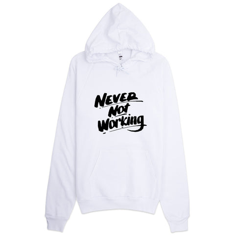Never Not Working Hustle Hoodie White - WHGHOLLYWOOD