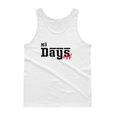 No Days Off Tank top - WHGHOLLYWOOD