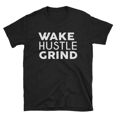 Wake Hustle Grind Classic Black Short-Sleeve Unisex T-Shirt - WHGHOLLYWOOD