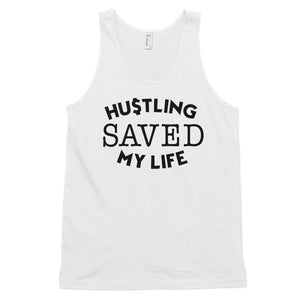 Hustling Saved My Life Double Print Classic tank top (unisex) - WHGHOLLYWOOD