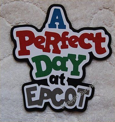 DISNEY A PERFECT DAY AT EPCOT Die Cut Title