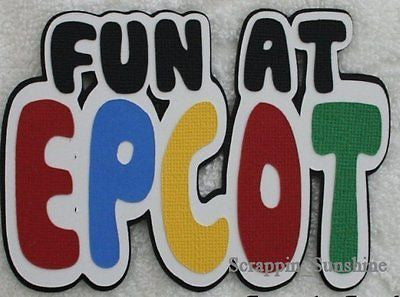 DISNEY - FUN AT EPCOT - Scrapbook Cut Die Title