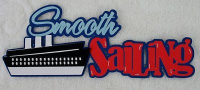 CRUISE Smooth Sailing - Die Cut Title
