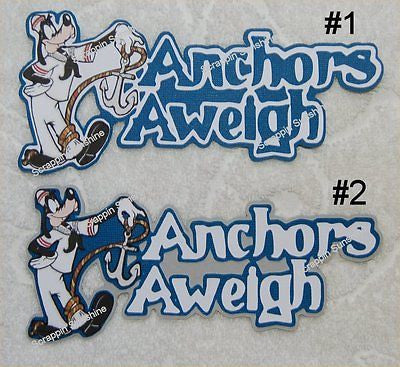 DISNEY CRUISE ANCHORS AWEIGH - CHOICE Die Cut Title
