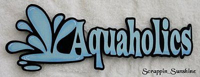 AQUAHOLICS - BEACH / SUMMER - Die Cut Title