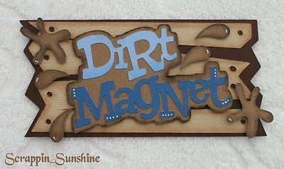 DIRT MAGNET - Boy - Die Cut Title