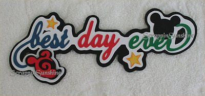 DISNEY BEST DAY EVER Die Cut Title