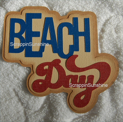 BEACH DAY - SUMMER - Die Cut Title for Scrapbook Page