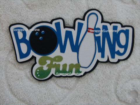 Bowling Fun Die Cut Title Paper Piece for Scrapbook Page
