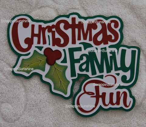 Christmas Family Fun Die Cut Title Scrapbook Paper Piece for Pages