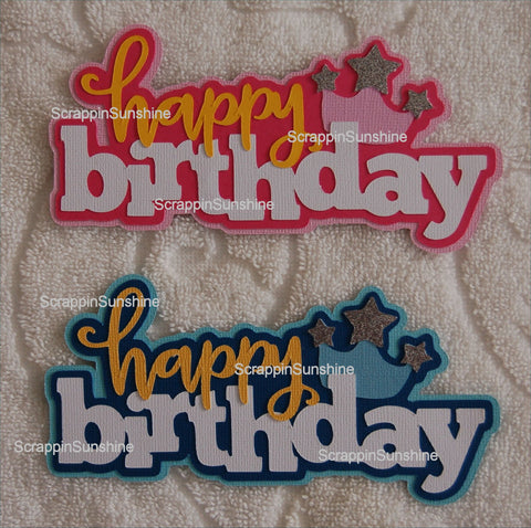 HAPPY BIRTHDAY Die Cut Title for Scrapbook - Your Choice - Boy or Girl