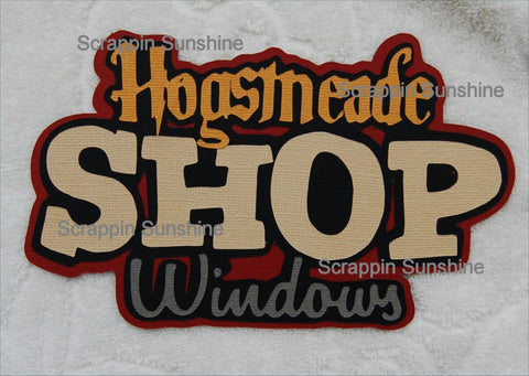 Hogsmeade Shop Windows - Harry Potter Universal Studios Die Cut Scrapbook Page Title