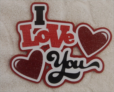 I Love You Die Cut Title for Scrapbook Pages