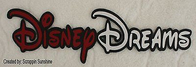 DISNEY DREAMS Die Cut Title