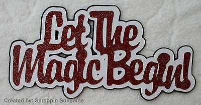 DISNEY LET THE MAGIC BEGIN Die Cut Title