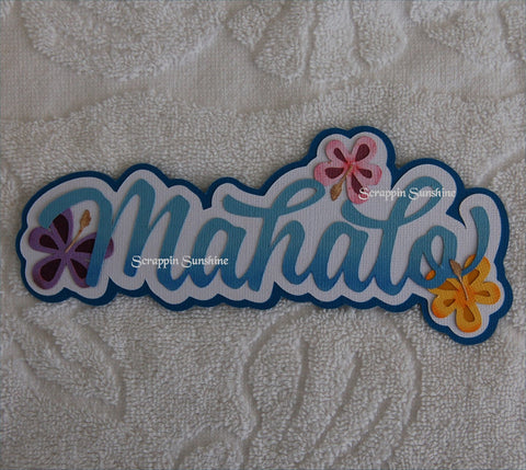 Hawaii Mahalo Die Cut Title for Scrapbook Page
