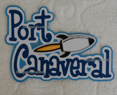 Port Canaveral Florida Disney Cruise Travel Die Cut Title Scrapbook Page Paper Piece