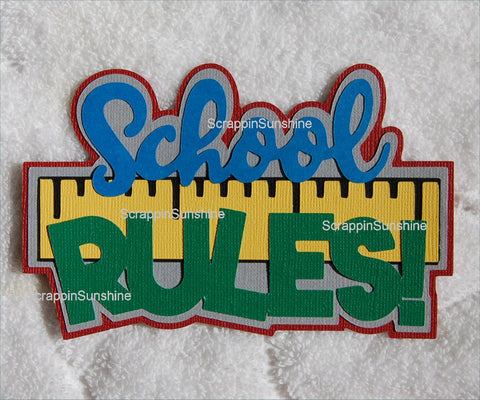 School Rules Die Cut Title for Scrapbook Page