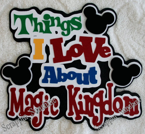 Things Love About Disney MAGIC KINGDOM Die Cut Title