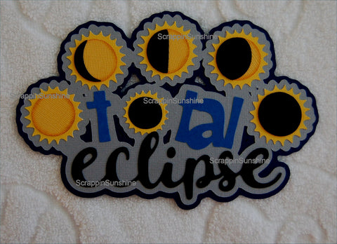 Total Solar Eclipse Event Die Cut Title for Scrapbook Page