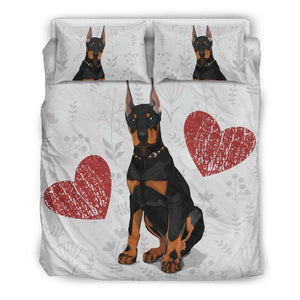 I Love Dobermans Bedding Set for Lovers of Doberman Dogs - Life is complete with Dogs