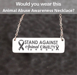 FREE Stand Against Animal Cruelty Necklace