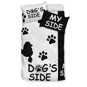 POODLE DOG'S SIDE MY SIDE BEDDING SET - Life is complete with Dogs