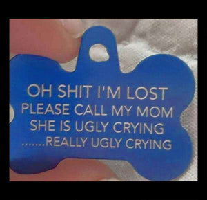 OH SHIT I'M LOST DOG TAGS - Life is complete with Dogs