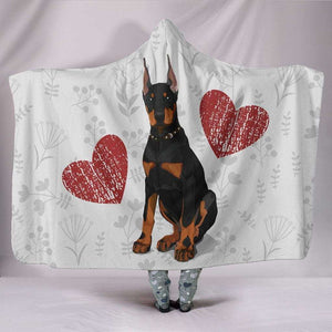 I Love Dobermans Hooded Blanket for Lovers of Doberman Dogs - Life is complete with Dogs