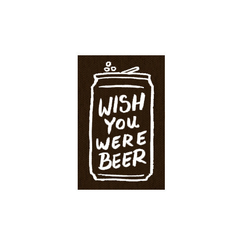 Wish You Were Beer canvas patch - black
