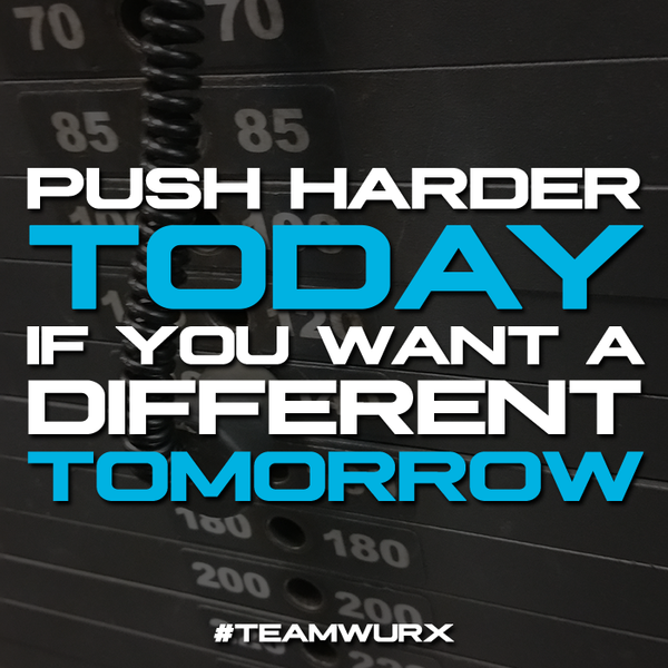 Push Harder today for a different tomorrow | 8 Motivational Quotes