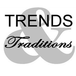 Trends and Traditions